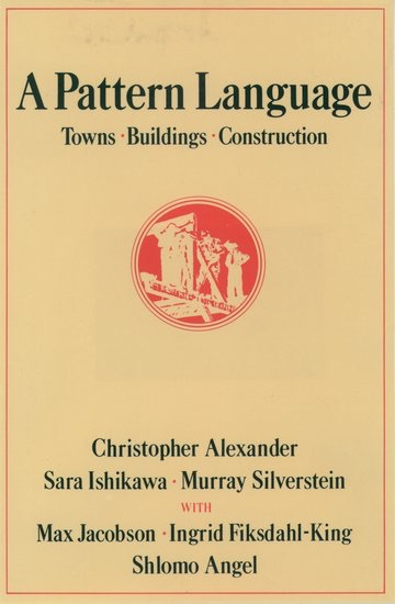 Book cover: A Pattern Language: Towns, Buildings, Construction