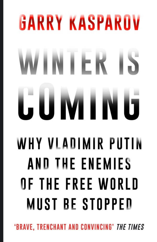 Book cover: Winter is Coming  - garry kasparov winter is coming - My favorite books 2018 – Ole Begemann