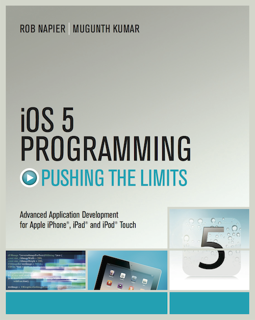 iOS 5 Programming – Pushing the Limits Book Cover
