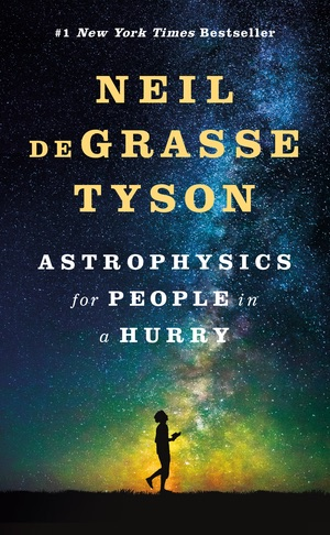 Book cover: Astrophysics for People in a Hurry  - neil degrasse tyson astrophysics for people in a hurry - My favorite books 2018 – Ole Begemann